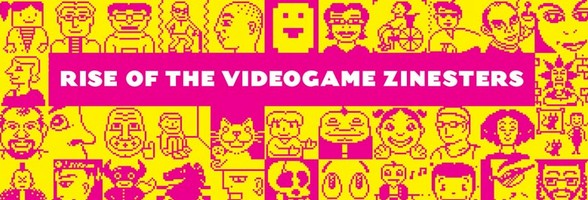 rise_of_the_videogame_zinesters_banner